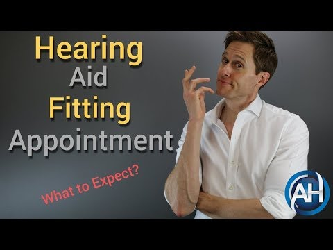 The 5 Things You Should EXPECT During A Hearing Aid Fitting Appointment
