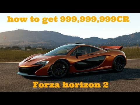 How to get loads of money Forza Horizon 2 999,999,999 CR