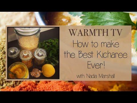 Ayurvedic Cooking - WARMTH TV - Best Kicharee Ever!