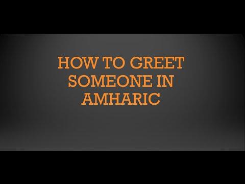 How to greet someone in Amharic? Learn Amharic #1