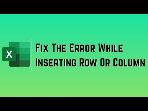How to fix the Error while inserting Row or Column in Excel