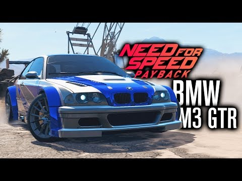 Need for Speed Payback | BMW M3 GTR MOST WANTED CUSTOMIZATION!