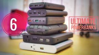 6 ULTIMATE Power Banks