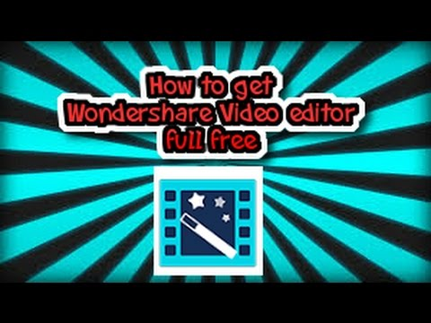 How to: GET WONDERSHARE VIDEO EDITOR FULL FREE ! 1080P 60FPS GREAT EDITOR !