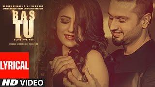 Bas Tu (Full Lyrical Video Song) Roshan Prince Feat. Milind Gaba | Latest Punjabi Song