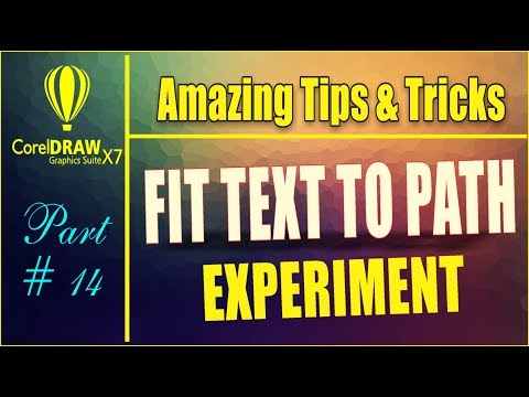 Coreldrw x7 - Amazing Tips & tricks  - How to Fit Text To Path | With Many Shortcut Ways Part #14