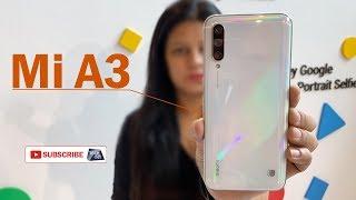Mi A3 Smatphone:  ₹12,999/- में हुआ लांच !   First Look   Tech Tak