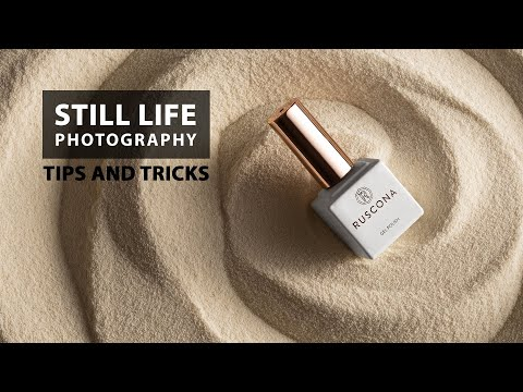 Tips on how to improve your still life photography work