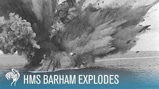 HMS Barham Explodes & Sinks: World War II (1941) | British Pathé