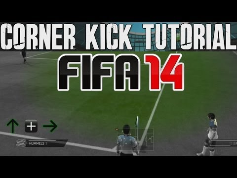 FIFA 14 Tutorials & Tips | How to Score Corner Kicks + Easy Effective Goals | Best FIFA Guide