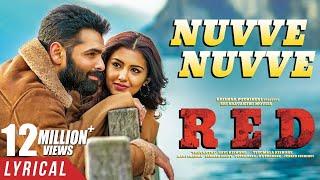 Nuvve Nuvve Lyrical Video - RED | Ram Pothineni, Malvika Sharma | Mani Sharma | Kishore Tirumala