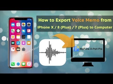 How to Export Voice Memo from iPhone X / 8 (Plus) / 7 (Plus) to Computer