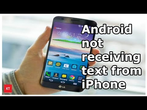 Android phone not receiving text from iPhone and viceversa