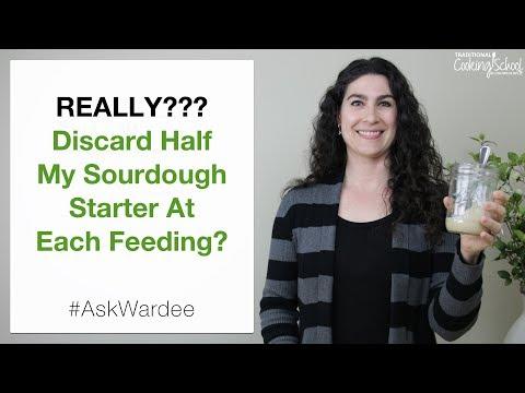 Really? Discard Half My Starter At Each Feeding? #AskWardee 113