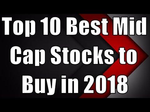 Top 10 Best Mid Cap Stocks to buy in 2018