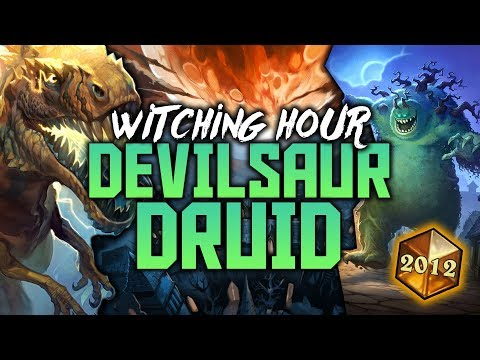 Devilsaur Witching Hour Druid   The Witchwood   Hearthstone Expansion