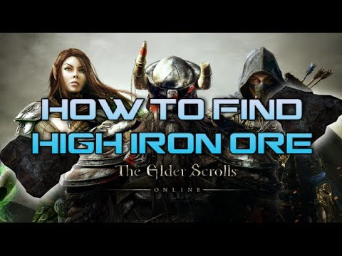 The Elder Scrolls Online How To Find High Iron Ore