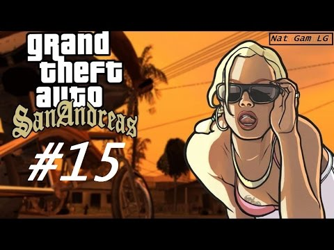 Let's Play Grand Theft Auto San Andreas Episode 15: Mountain Cloud Boys