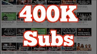 400K Subscribers!