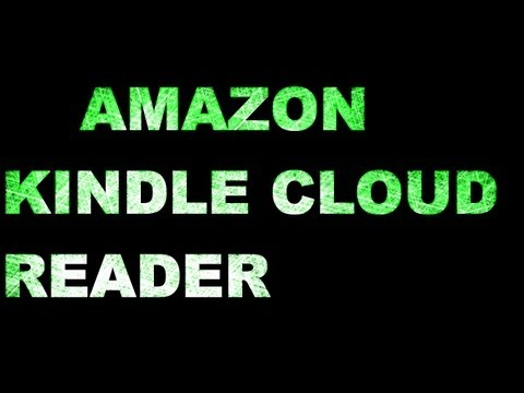 Amazon Kindle Cloud Reader- A Web Application For Kindle's