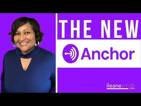What's New in Anchor 3.0 Podcasting