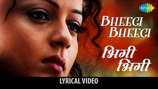 Bheegi Bheegi song with lyrics | भीगी भीगी गाने के बोल | Gangster | Emraan Hashmi, Kangana, Shiney