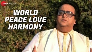 World Peace Love Harmony - Music Video | Bappi Lahiri