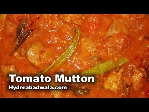 Tamate Gosht Recipe Video – How to Make Hyderabadi Tomato Mutton curry – Easy