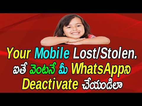 How To Deactivate/Disable Whatsapp Account On Stolen/Lost Mobile Phone   Telugu Tech Trends