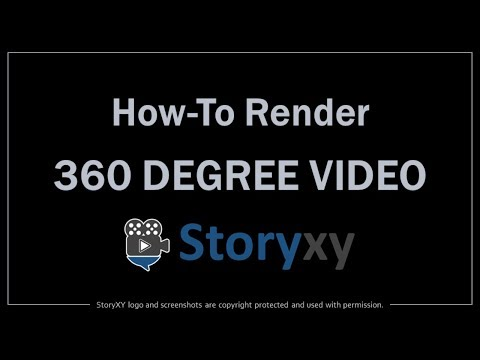 How to Render 360 Degree Video in StoryXY