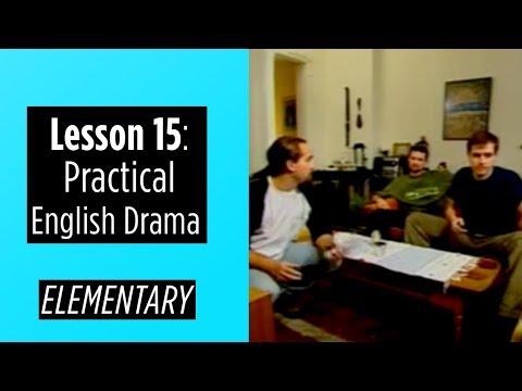 Elementary Level - Lesson 15 - Practical English Drama