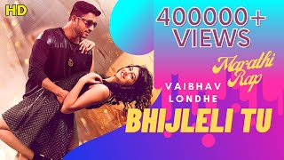 BHIJLELI TU ( भिजलेली तू ) New Marathi Song | VAIBHAV LONDHE | SAIESHA PATHAK | PBA MUSIC | Rap