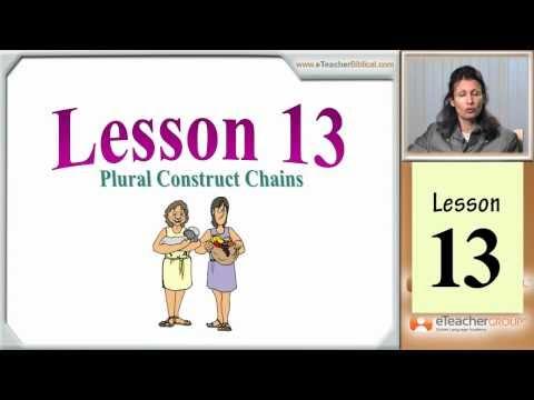 Learn Biblical Hebrew - lesson 13 - Plural Construct Chains | by eTeacherBiblical.com