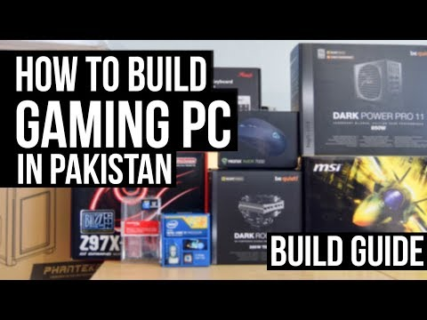 How to BUILD a GAMING PC in PAKISTAN! The Ultimate Compatibility Guide! 2018 Urdu/Hindi