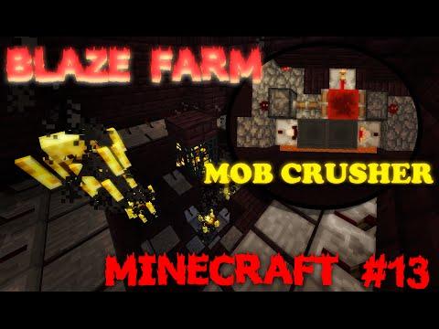Automatic Blaze Farm/Mob Crusher! | Minecraft Vanilla 1.8 Survival Ep. 13