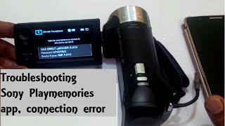 Sony PlayMemories mobile: Connection failed error: SOLUTION