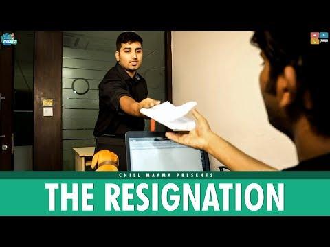 The Resignation      Chill Maama
