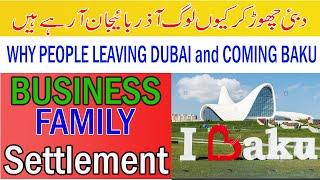 Comparison living life , Business, traveling,School, Food, Dubai to Azerbaijan 00994708175447