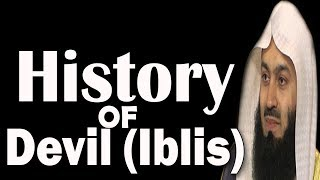 History Of The Devil (Iblis) & His Promise | Mufti Menk