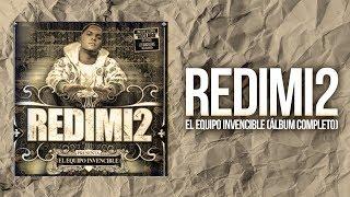 Redimi2 - El Equipo Invencible (Álbum Completo)