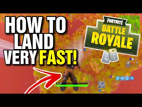 HOW TO LAND FASTER IN FORTNITE - GLIDE FASTER AND QUICKLY IN FORTNITE BATTLE ROYALE!