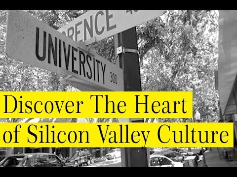 Discover The Heart of Silicon Valley Culture
