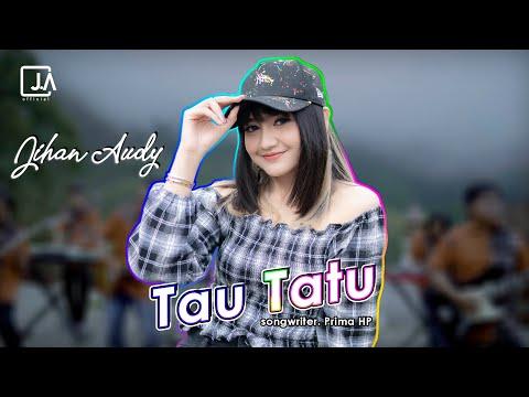 Download Lagu Jihan Audy Tau Tatu Mp3