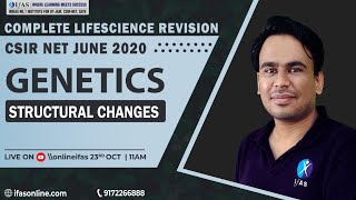 COMPLETE LIFE SCIENCE REVISION | CSIR NET JUNE 2020 | GENETICS | STRUCTURAL CHANGES