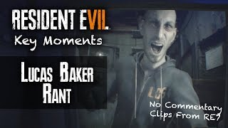 RESIDENT EVIL 7 KEY MOMENTS | Lucas Baker's Video To Ethan | Turn Back The Clock Rant
