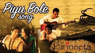 Piyu Bole - Full Video HD | Parineeta | Vidya Balan | Saif Ali Khan | Sanjay Dutt
