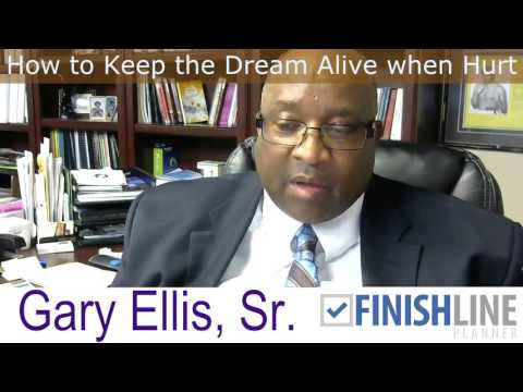 How to Keep the Dream Alive When Hurt