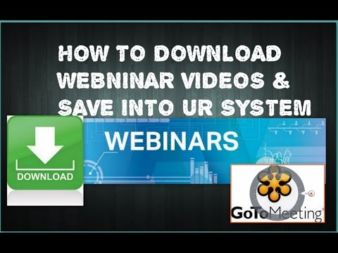 How to download  any webinar videos and save into ur pc