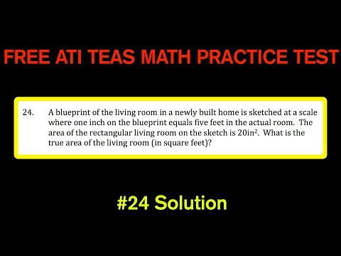 ATI TEAS MATH Number 24 Solution - FREE Math Practice Test - Blueprints, Areas, Ratios