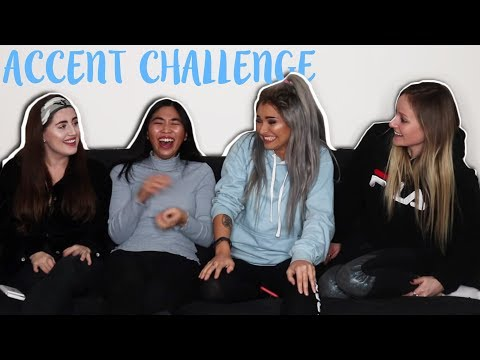 HILARIOUS ACCENT CHALLENGE   Talia Mar (W/ FREYA, GEE, AND STEPH)
